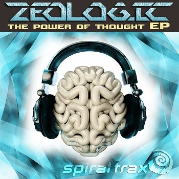 Spiral Trax Records - ZEOLOGIC - Power of thougt (Digital EP)