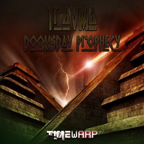 Timewarp Records - TRAVMA - Doomsday Prophecy (Digital EP)