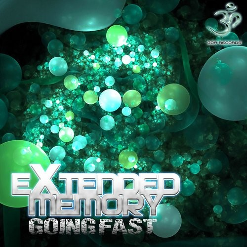 Goa Records - EXTENDED MEMORY - Going fast (Digital EP)
