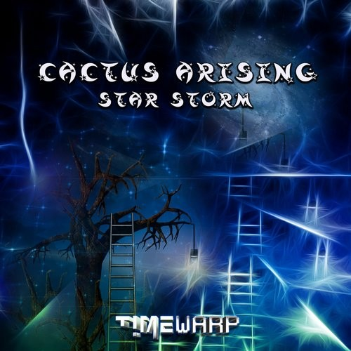 Timewarp Records - CACTUS ARISING - Star storm