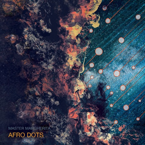 Blue Hour Sounds - MASTER MARGHERITA - Afro-Dots