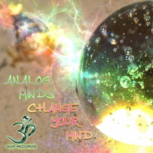 Goa Records - ANALOG MINDS - Change your mind