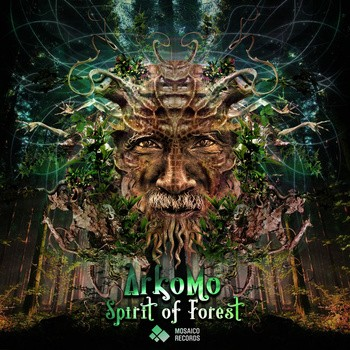 Mosaico Records - ARKOMO - Spirit of Forest