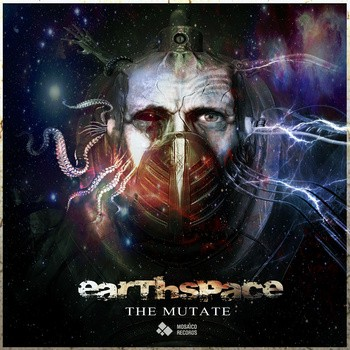 Mosaico Records - EARTHSPACE - The Mutate