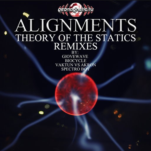Geomagnetic.tv - ALIGNMENTS - Theory of the statics (geoep194)