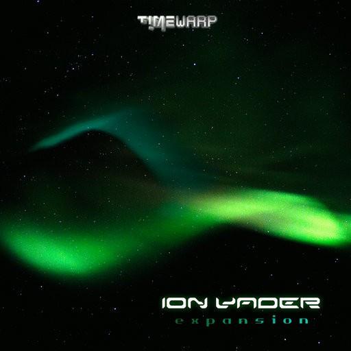 Timewarp Records - ION VADER - Expansion (timewarp030)