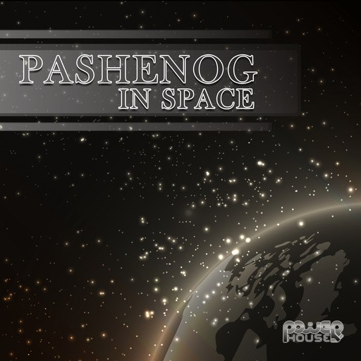 Power House - PASHENOG - In space (pwrep130)