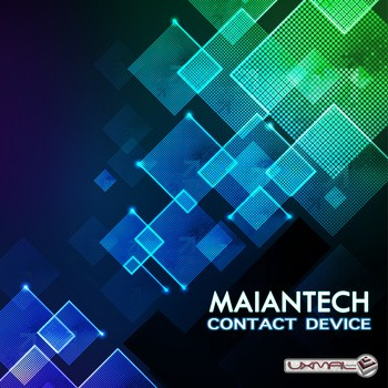 Uxmal Records - MAIANTECH - Contact Device