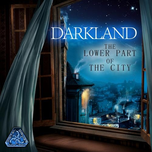 Digital Drugs Coalition - DARKLAND - The Lower Part Of City (digiep064)