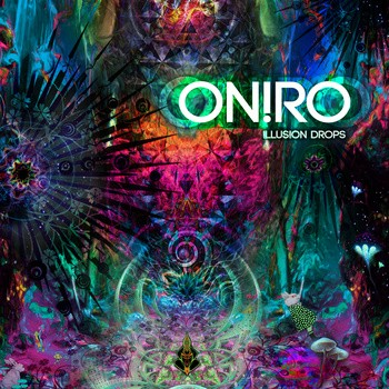 Clocktail Records - ONIRO - Illusion Drops