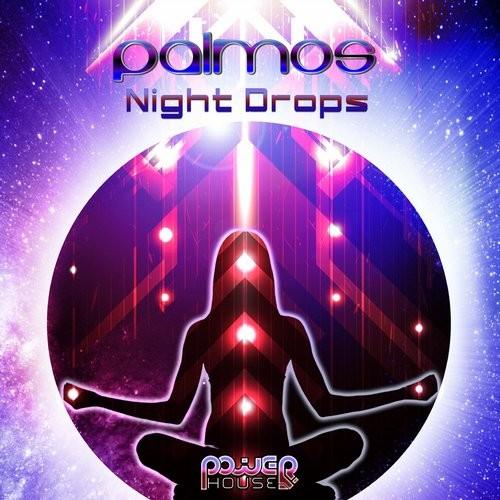 Power House - PALMOS - Night Drops (pwrep121)