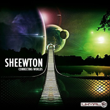 Uxmal Records - SHEEWTON - Connecting Worlds