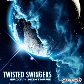 Uxmal Records - TWISTED SWINGERS - Groovy Nightmare