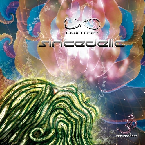Goa Records - OWNTRIP - Sincedelic (goaep170)