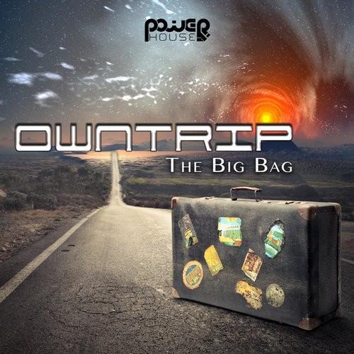 Power House - OWNTRIP - The Big Bag (pwrep132)