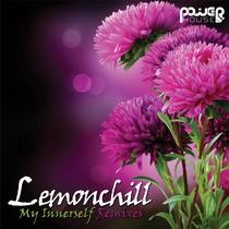 Power House - LEMONCHILL - My Innerself Remixes (pwrep119)