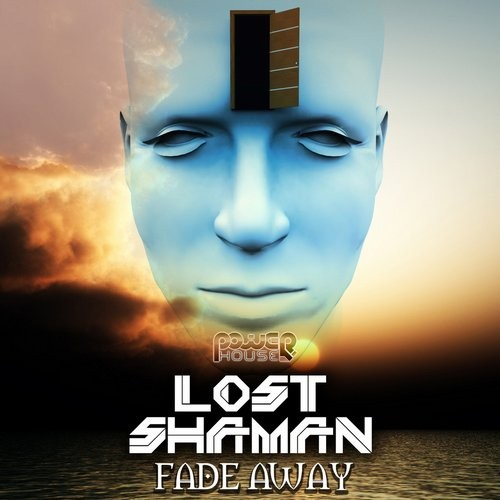 Power House - LOST SHAMAN - Fade away (pwrep118)
