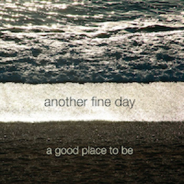 Interchill Records - ANOTHER FINE DAY - A Good Place To Be