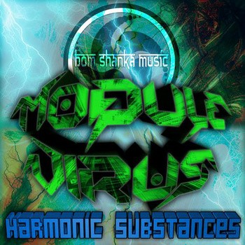 Bom Shanka Music - MODULE VIRUS - Harmonic Substances
