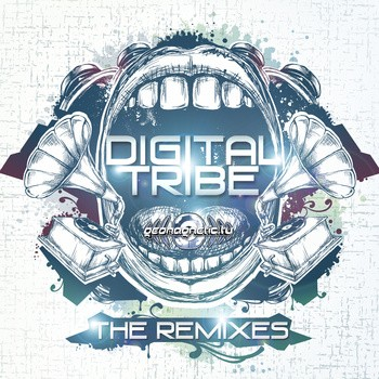 Geomagnetic.tv - DIGITAL TRIBE - The Remixes (geoep187)