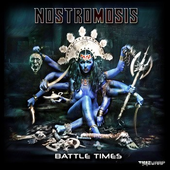 Timewarp Records - NOSTROMOSIS - Battle Times (timewarp032)