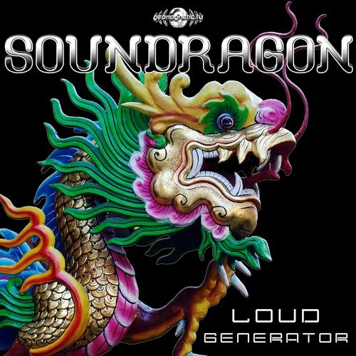 Geomagnetic.tv - SOUNDRAGON - Loud Generator (geoep181)