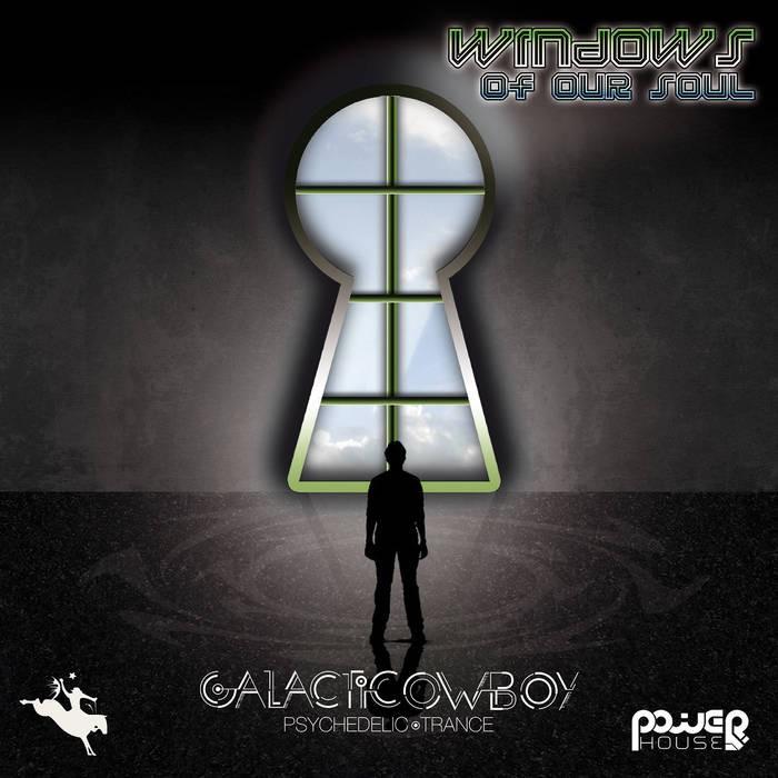 Power House - GALAKTIK COWBOY - Windows of Our Soul (pwrep138)