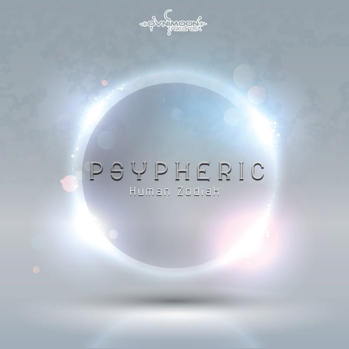 Ovnimoon Records - PSYPHERIC - Human Zodiac (ovniep168)