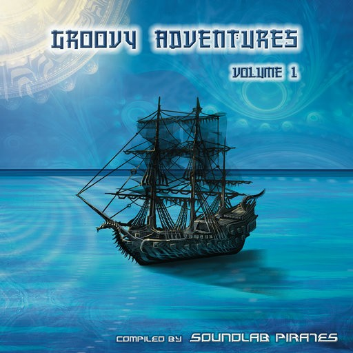 Soundlab Pirates - .Various - Groovy Adventures Vol 1