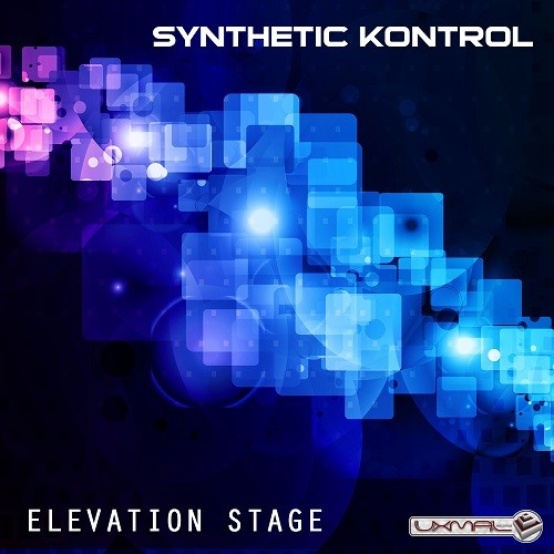 Uxmal Records - SYNTHETIC KONTROL - Elevation Stage
