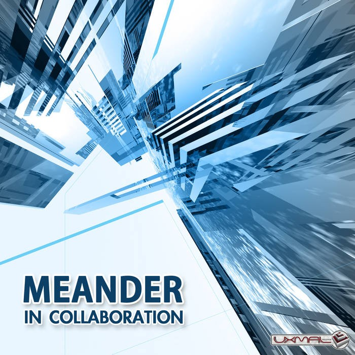 Uxmal Records - MEANDER - In collaboration