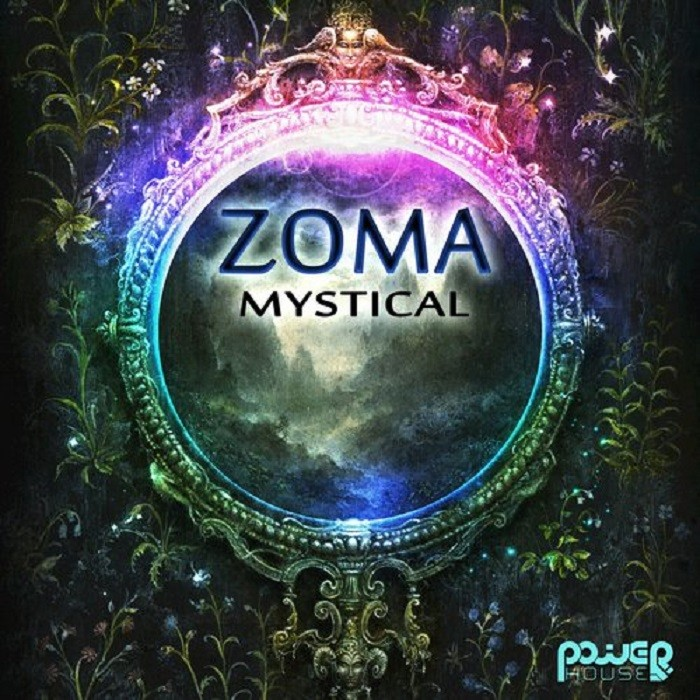 Power House - ZOMA - Mystical (pwrep140)