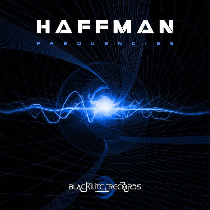 Blacklite Records - HAFFMAN - Frequencies