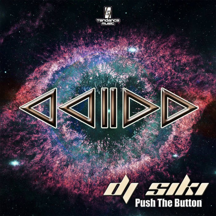 Tendance Music - DJ SIKI - Push The Button