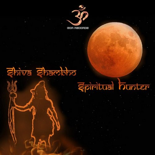 Goa Records - SHIVA SHIDAPU - Spiritual Hunter (goaep128)