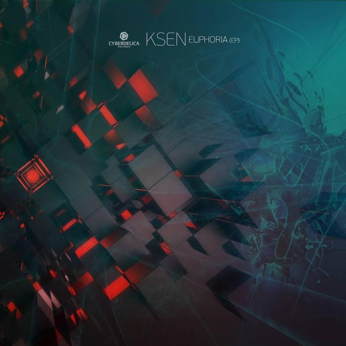 Cyberdelica Records - KSEN - Euphoria