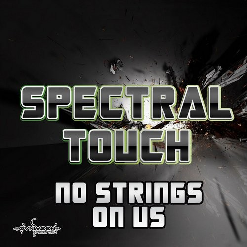 Ovnimoon Records - SPECTRAL TOUCH - No String On Us (ovniep160)