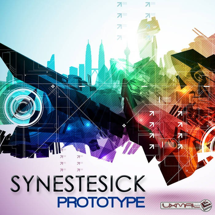 Uxmal Records - SYNESTESICK - Prototype
