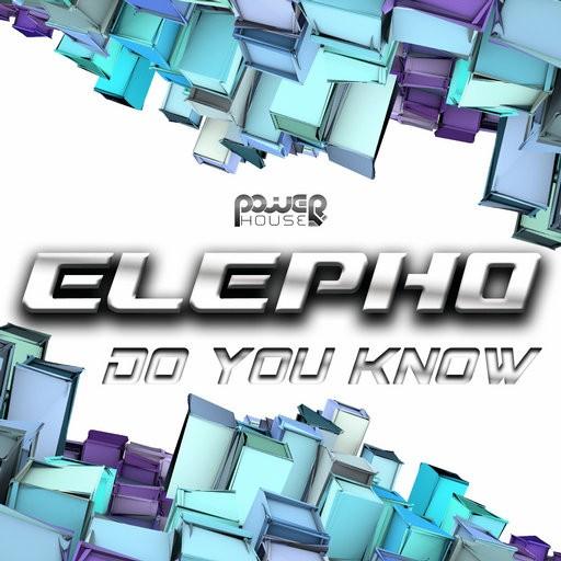 Power House - ELEPHO - Do You Know (pwrep141)