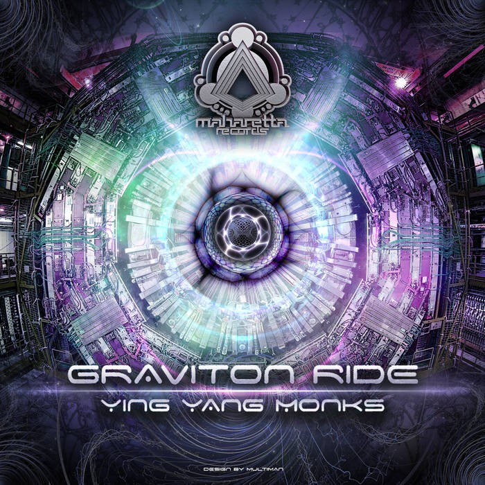 Maharetta Records - YING YANG MONKS - Graviton Ride