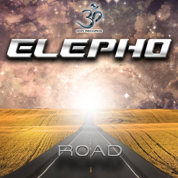 Goa Records - ELEPHO - Road (goaep180)