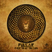Goa Records - PULSAR - Rebirth Of The Sun (goarec052)