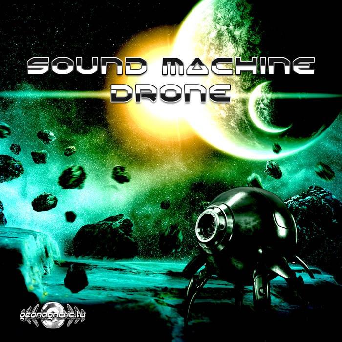 Geomagnetic.tv - SOUND MACHINE - Drone (geoep210)