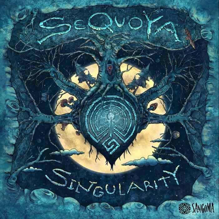 Sangoma Records - SEQUOYA - Singularity