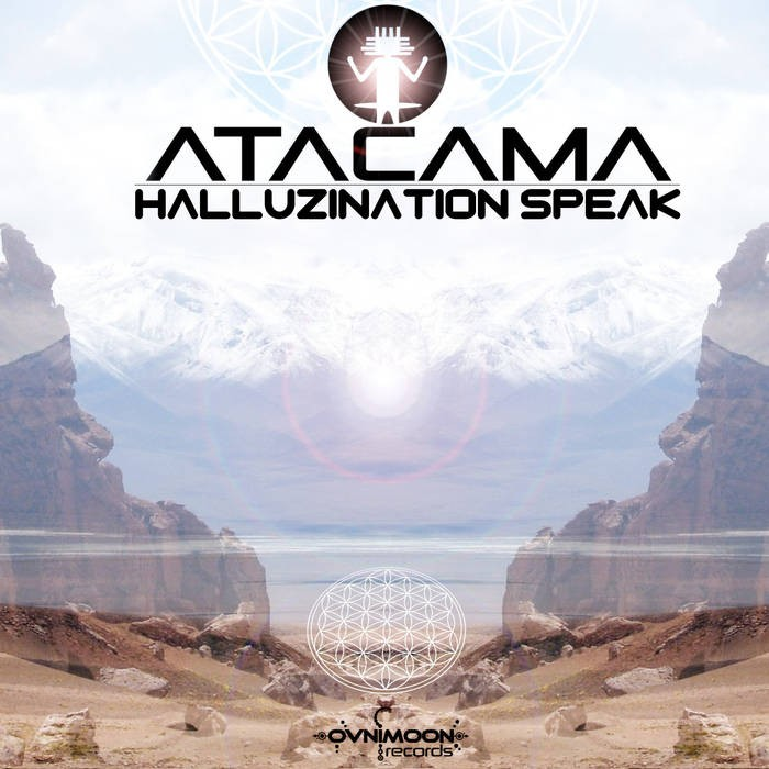 Ovnimoon Records - ATACAMA - Halluzination Speak (ovniep174)