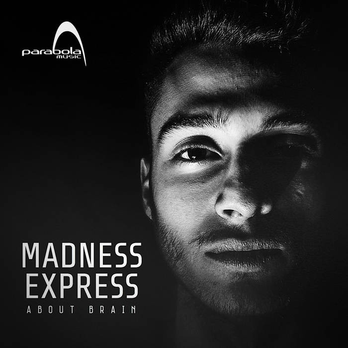 Parabola Music - MADNESS EXPRESS - About Brain (PAO1DW911)