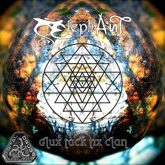 Digital Drugs Coalition - ELEPHANT & CASTLE - Glux Tack Tix Clan (digiep079)