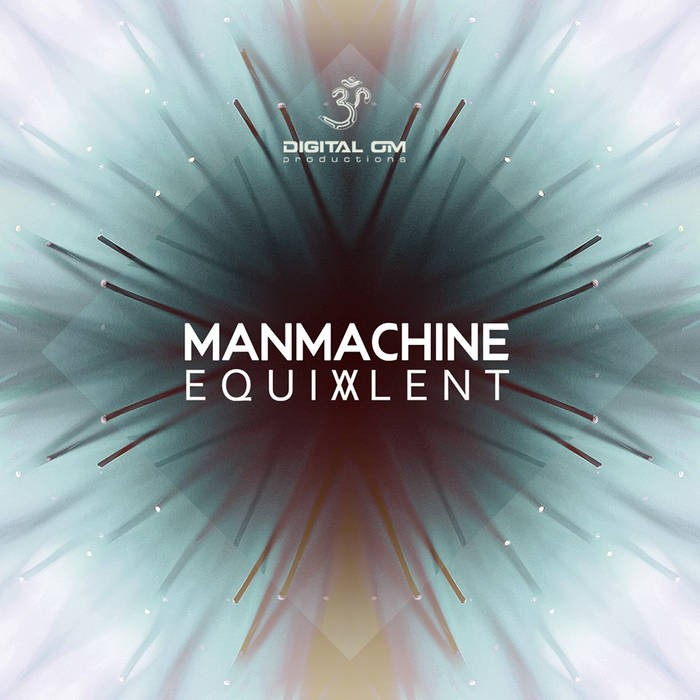 Digital Om - MANMACHINE - Equivalent