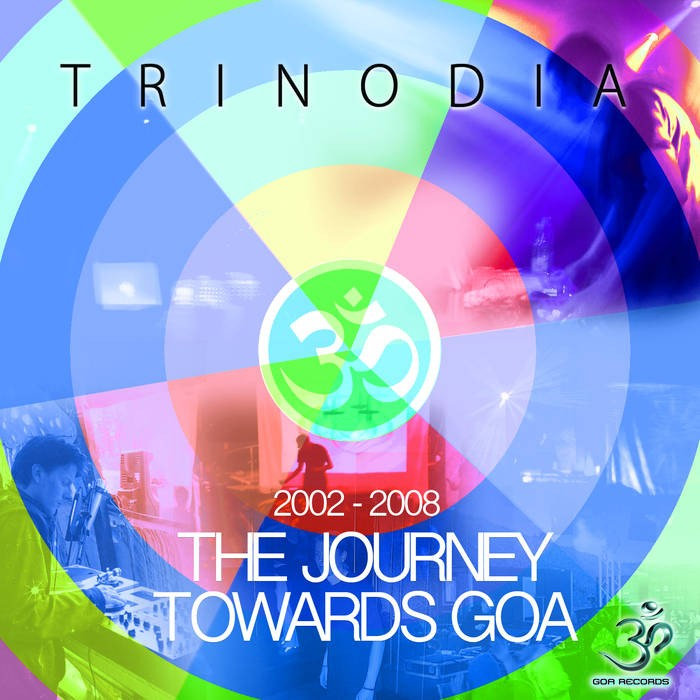 Goa Records - TRINODIA - The Journey Towards Goa 2002-2008 (goaLP021)