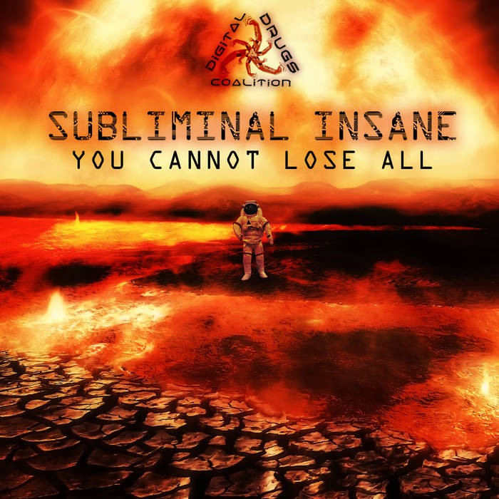 Digital Drugs Coalition - SUBLIMINAL INSANE - You Cannot Lose All (digiLP910)